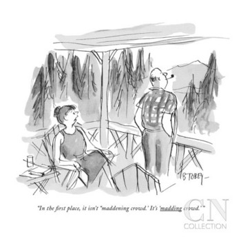 barney-tobey-in-the-first-place-it-isn-t-maddening-crowd-it-s-madding-crowd-new-yorker-cartoon.jpg