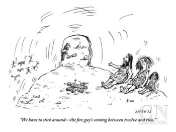 david-sipress-we-have-to-stick-around-the-fire-guy-s-coming-between-twelve-and-two-new-yorker-cartoon.jpg